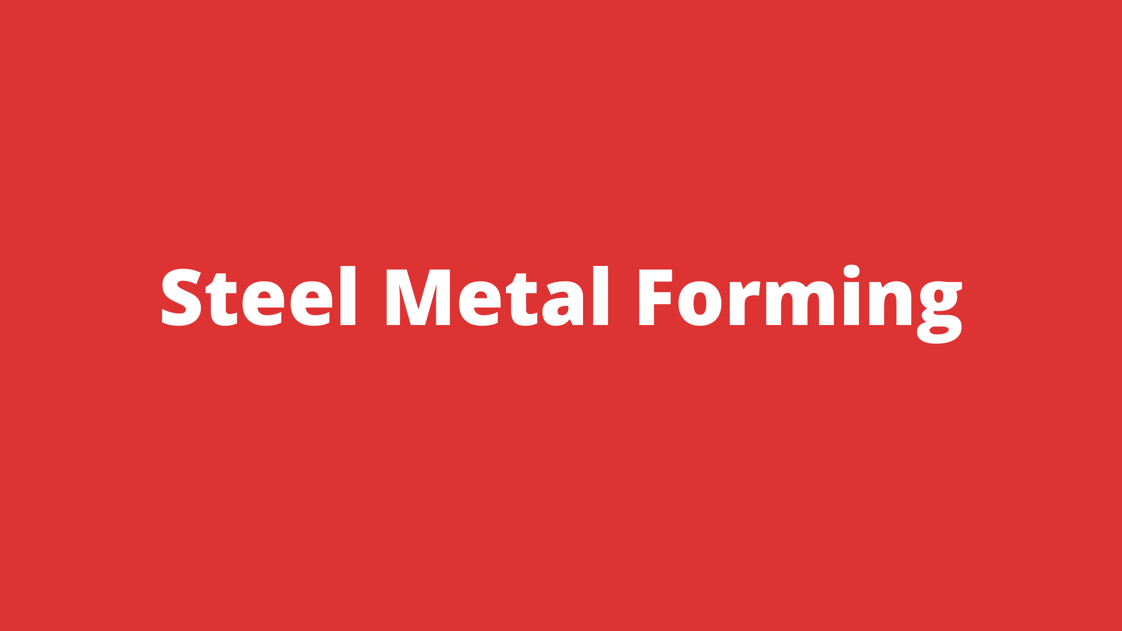 What is Sheet MetalForming, Process and Tools