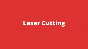 Laser Cutting: A Perfect Fit For Sheet Metal Fabrication